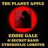 The Planet Apple (feat. Eddie Gale Secret Band Cyberdelic Lobster) by Eddie Gale