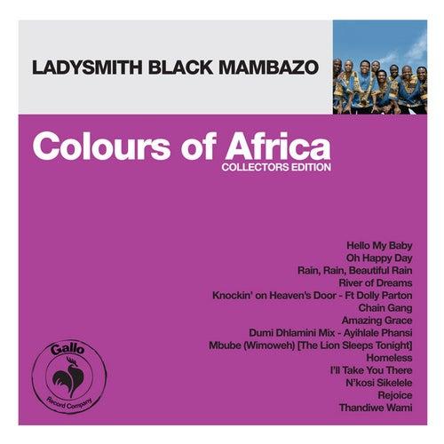 Play & Download Colours of Africa: Ladysmith Black Mambazo (Collectors Edition) by Ladysmith Black Mambazo | Napster