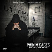 Play & Download Pain N Cages (Disloyalty and Betrayal) by Lil Toro | Napster
