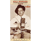 The Essential Bill Monroe and His Blue Grass Boys 1945-1949 di Bill Monroe