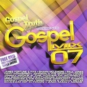 Play & Download Gospel Mix '07 by Various Artists | Napster