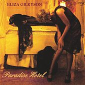 Play & Download Paradise Hotel  by Eliza Gilkyson | Napster
