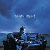 Blue Nightfall  by Jimmy LaFave