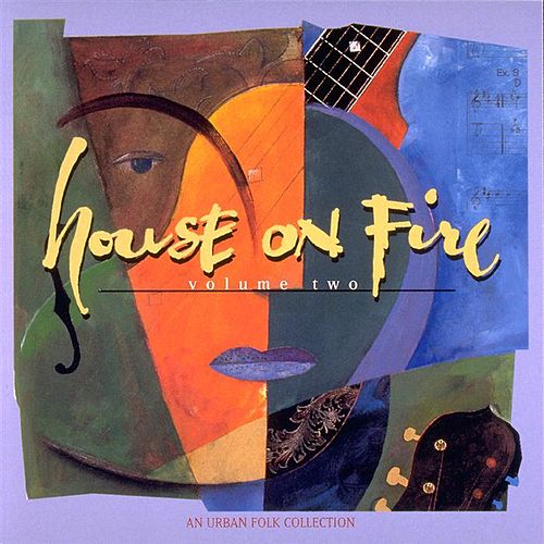House On Fire II: An Urban Folk Collection  by Various Artists