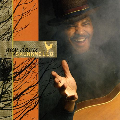 Play & Download Skunkmello  by Guy Davis | Napster