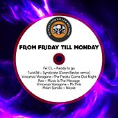From Friday Till Monday by Various Artists