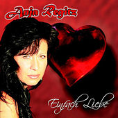 Play & Download Einfach Liebe by Regitz Anja | Napster