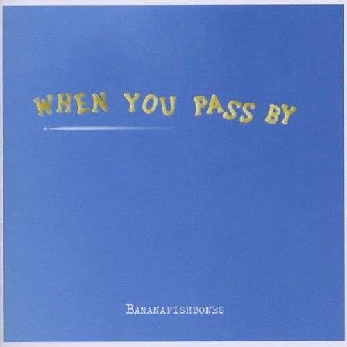 Play & Download When You Pass By by Bananafishbones | Napster