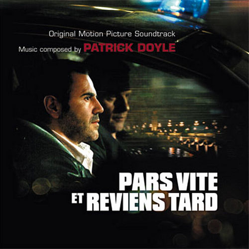 Play & Download Pars Vite Et Reviens Tard by Patrick Doyle | Napster