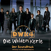 Play & Download DWK 4 - Die Wilden Kerle by Various Artists | Napster