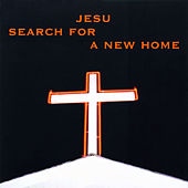 Play & Download Search For A New Home by Jesu | Napster