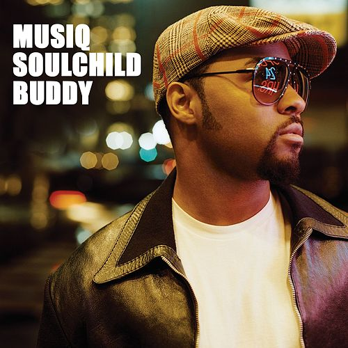 Buddy by Musiq Soulchild