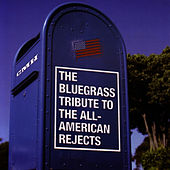 The Bluegrass Tribute To The All-American Rejects by All American Rejects Tribute Band