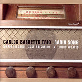 Play & Download Radio Song by Carlos Barretto | Napster