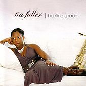 Healing Space by Tia Fuller