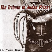 On Your Knees: The Tribute to Judas Priest by Various Artists