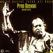 Play & Download Prem Deewani vol.52 by Nusrat Fateh Ali Khan | Napster