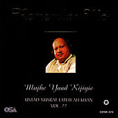 Play & Download Remember Me Vol 77 by Nusrat Fateh Ali Khan | Napster