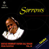 Play & Download Sorrows Vol.69 by Nusrat Fateh Ali Khan | Napster