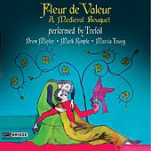 Play & Download Fleur de Valeur: A Medieval Banquet by Trefoil | Napster