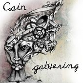Play & Download Gathering by Cain (1) | Napster