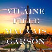 Play & Download Vilaine Fille, Mauvais Garçon by Various Artists | Napster