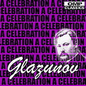 Play & Download Glazunov: A Celebration by Various Artists | Napster