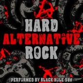 Play & Download Hard Alternative Rock by Black Hole Sun | Napster