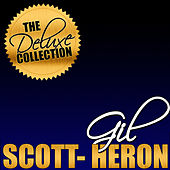 Play & Download The Deluxe Collection: Gil Scott-Heron (Live) by Gil Scott-Heron | Napster