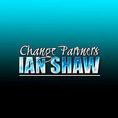 Change Partners by Ian Shaw