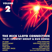 Play & Download 10 #1 Country Group & Duo Songs, Volume 2 by The Mick Lloyd Connection | Napster