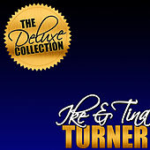 Play & Download The Deluxe Collection: Ike & Tina Turner by Ike and Tina Turner | Napster