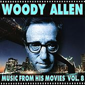 Woody Allen - Music from His Movies, Vol. 8 by Various Artists