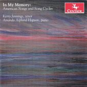 Play & Download In My Memory: American Songs and Song Cycles by Kerry Jennings | Napster