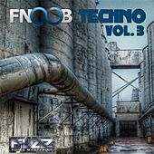 Play & Download Fnoob Techno, Vol. 3 by Various Artists | Napster