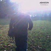 Tunnels - EP by Abandon