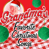 Grandma's Favorite Christmas Songs by Various Artists
