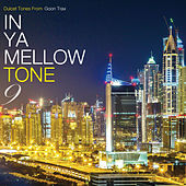 Play & Download In Ya Mellow Tone 9 by Various Artists | Napster