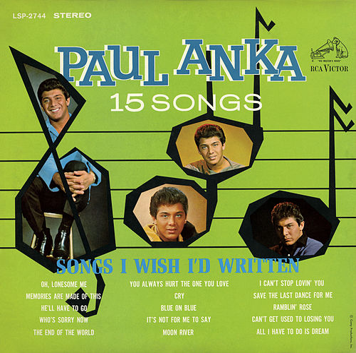 Songs I Wish I'd Written by Paul Anka