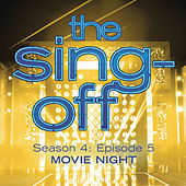 Play & Download The Sing-Off: Season 4, Episode 5- Movie Night by Various Artists | Napster