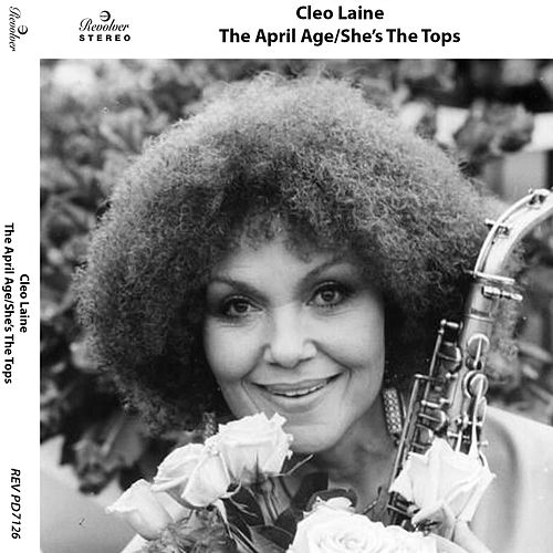 Play & Download The April Age/she's the Tops by Cleo Laine | Napster