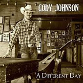 Play & Download A Different Day by Cody Johnson | Napster