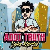 Play & Download Addi Truth - Single by VYBZ Kartel | Napster