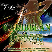 Caribbean Groove Riddim by Various Artists