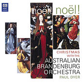 Noël! Noël! Christmas with the Australian Brandenburg Orchestra by Various Artists