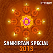 Play & Download Sankirtan Special 2013 by Various Artists | Napster