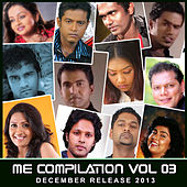 Play & Download Me Compilation, Vol. 3 - December Release 2013 by Various Artists | Napster