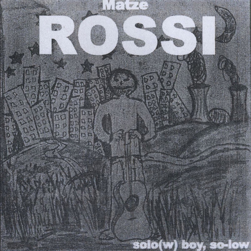 Play & Download Solo(W) Boy, So-Low by Senore Matze Rossi | Napster
