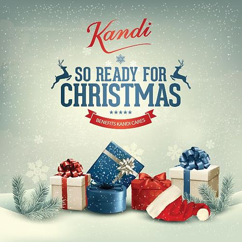 Play & Download So Ready for Christmas by Kandi | Napster