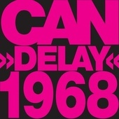 Delay 1968 (Remastered) von Can